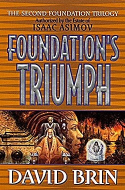 DAVID BRIN's Foundation's Triumph