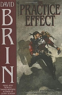 DAVID BRIN's Practice Effect cover for 1984 original edition