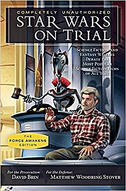 DAVID BRIN's Star Wars on Trial