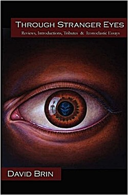 DAVID BRIN's Through Stranger Eyes