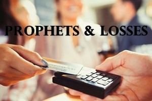 prophets and losses