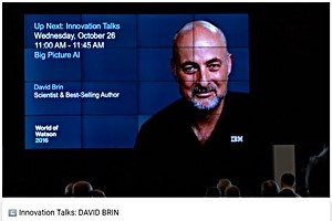 DAVID BRIN and ultra-tech
