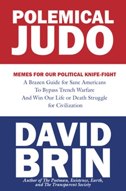 DAVID BRIN's Polemical Judo